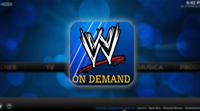 addon wwe on demand en Kodi