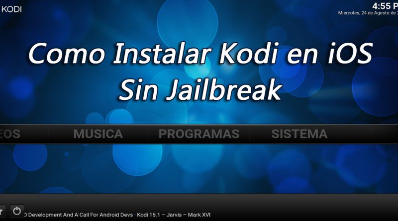 Instalar Kodi en iPhone, iPad y iPod