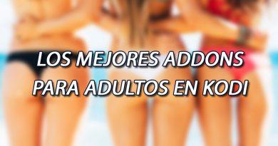 Los Mejores Addons para Adultos en Kodi [SOLO +18/21]