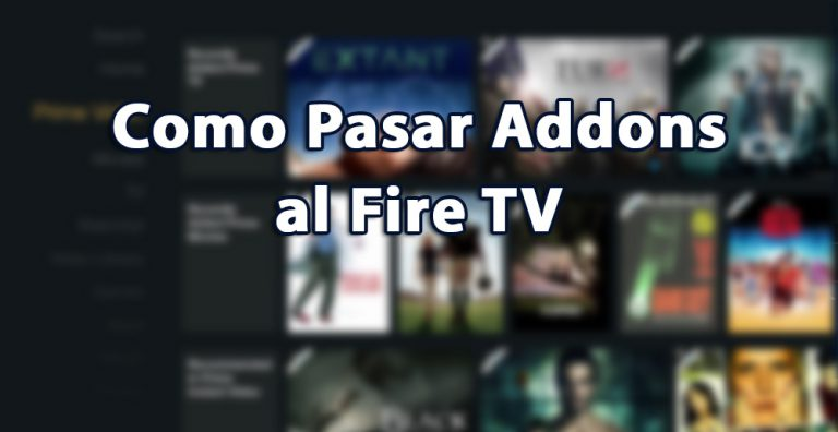 Pasar Addons al Amazon Fire TV