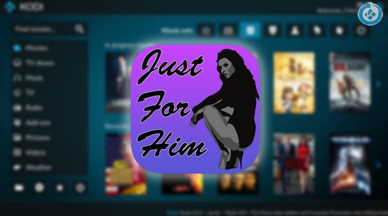 addon just for him en kodi