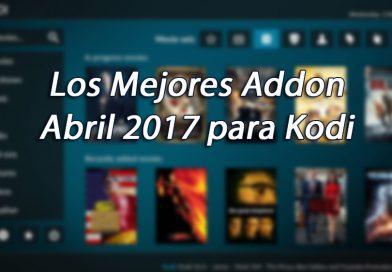 Los Mejores Addons en Kodi Abril 2017 ¡Vota Por Tu Favorito!