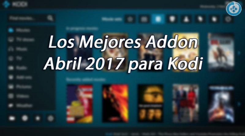 Mejores Addons en Kodi Abril 2017