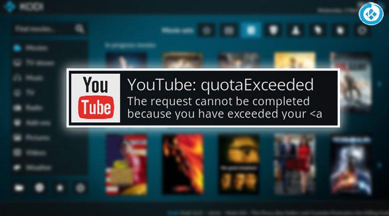 Error YouTube: Daily Limit Exceeded en Kodi