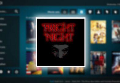Cómo Instalar Addon Fright Night en Kodi [Contenido de Terror]