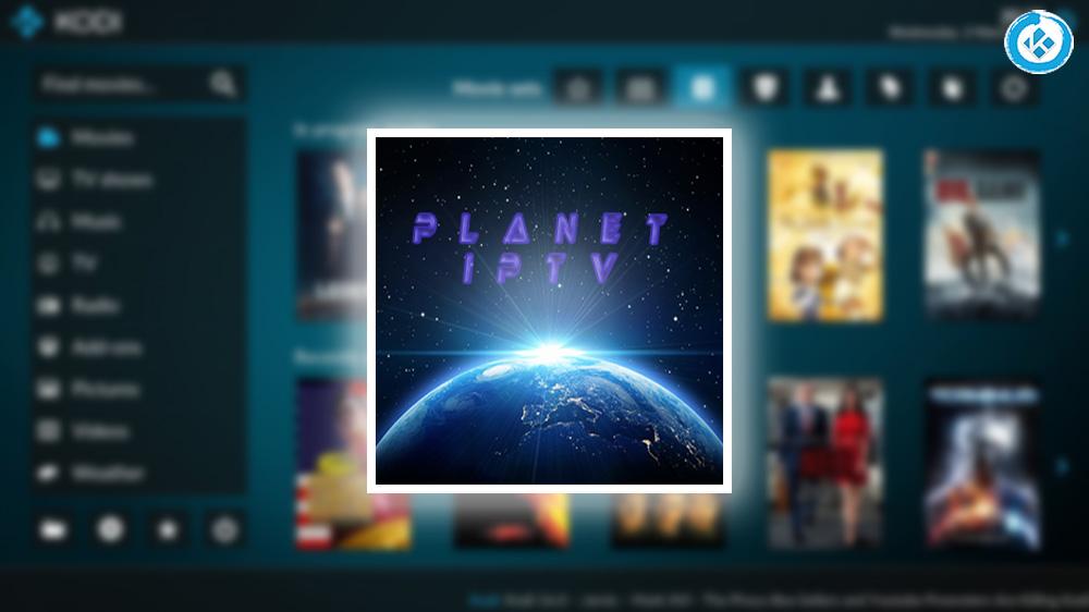 Cómo Instalar Addon Planet IPTV en Kodi [Listas IPTV