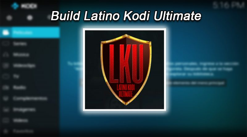 Build Latino Kodi Ultimate en Kodi