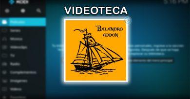 Cómo Crear Videoteca de Balandro en Kodi